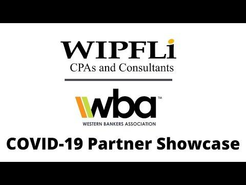 Wipfli: Helping Banks Navigate the Uncharted Waters of COVID-19